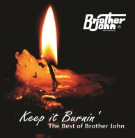 Keep It Burnin, Disc One Track 01, The Best of Brother John